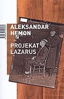 PROJEKAT LAZARUS - aleksandar hemon