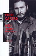 FIDEL CASTRO - MOJ ŽIVOT - ignacio ramonet