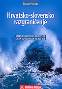 HRVATSKO-SLOVENSKO RAZGRANIČENJE - davor vidas