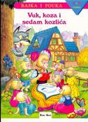 VUK, KOZA I SEDAM KOZLIĆA - Bajka i pouka