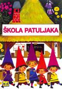 ŠKOLA PATULJAKA - nada iveljić (prir.)