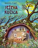 JEŽEVA KUĆICA - branko ćopić, vilko selan gliha (ilustr.)