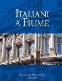 ITALIANI A FIUME - skupina autora