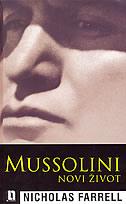 MUSSOLINI - NOVI ŽIVOT - nicholas farrell