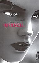 HORTENZIJE - felisberto hernandez