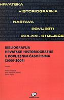 BIBLIOGRAFIJA HRVATSKE HISTORIOGRAFIJE U POVIJESNIM ČASOPISIMA (2000-2004) - vlatka ur. dugački, irina ur. starčević stančić, damir ur. agičić