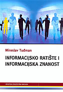 INFORMACIJSKO RATIŠTE I INFORMACIJSKA ZNANOST - miroslav tuđman