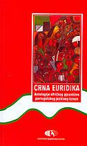 CRNA EURIDIKA - Antologija afričkog pjesništva portugalskog jezičnog izraza - nikica (prir.) talan