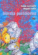 MORSKA PUSTOLOVINA - sanja lovrenčić