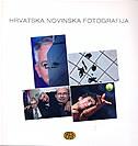 HRVATSKA NOVINSKA FOTOGRAFIJA 2007. - mario (ur.) bošnjak