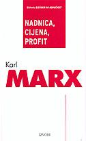 NADNICA, CIJENA, PROFIT - karl marx
