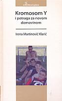 KROMOSOM Y I POTRAGA ZA NOVOM DOMOVINOM - irena martinović klarić