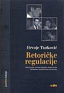 RETORIČKE REGULACIJE - hrvoje turković
