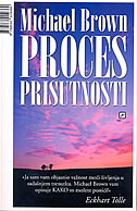 PROCES PRISUTNOSTI - michael brown