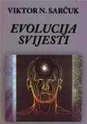 EVOLUCIJA SVIJESTI - viktor n. sarčuk