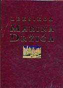 LEKSIKON MARINA DRŽIĆA (2 sveska) - milovan tatarin, slobodan prosperov novak