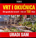 VRT I OKUĆNICA - Od ograda do verandi