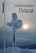 DOLAZAK - andrej nikolaidis