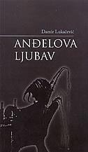 ANĐELOVA LJUBAV - damir lukačević