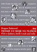 PJESME UZ KOJE NE PLEŠEM - priče o ljubavi, borbi i rock and rollu - dragan todorović