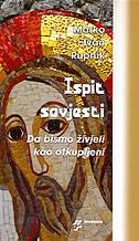 ISPIT SAVJESTI - Da bismo živjeli kao otkupljeni - marko ivan rupnik