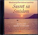 SUSRET SA SMISLOM - tomislav ivančić