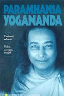 DUHOVNI ODNOSI - KAKO OSTVARITI USPJEH - paramhansa yogananda