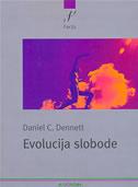 EVOLUCIJA SLOBODE - daniel c. dennett