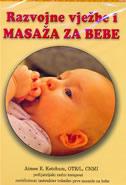 RAZVOJNE VJEŽBE I MASAŽA ZA BEBE - CD - aimee e. ketchum