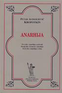 ANARHIJA - petar aleksejević kropotkin