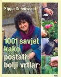 1001 SAVJET KAKO POSTATI BOLJI VRTLAR - pippa greenwood