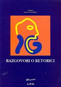 RAZGOVORI O RETORICI - ivan (ur.) ivas