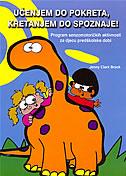 UČENJEM DO POKRETA, KRETANJEM DO SPOZNAJE - program senzomotoričkih aktivnosti za djecu predškolske dobi - jenny clarck brack