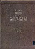 PJESME / VLADIMIR VIDRIĆ I NJEGOVE PJESME - vladimir vidrić, josip užarević