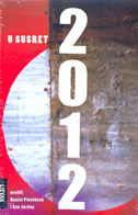 U SUSRET 2012 - daniel (ur.) pinchbeck, ken (ur.) jordan