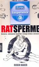 RAT SPERME - robin baker