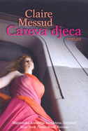 CAREVA DJECA - claire messud
