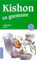 KISHON ZA GURMANE - ephraim kishon