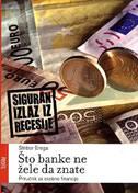 ŠTO BANKE NE ŽELE DA ZNATE - stribor erega