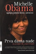 MICHELLE OBAMA - PRVA DAMA NADE - elizabeth lightfoot