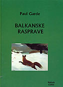 BALKANSKE RASPRAVE - paul garde