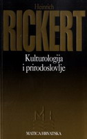 KULTUROLOGIJA I PRIRODOSLOVLJE - heinrich rickert