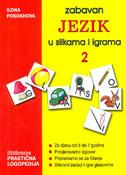 ZABAVAN JEZIK U SLIKAMA I IGRAMA 2 - ilona posokhova