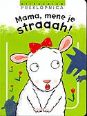 MAMA, MENE JE STRAAAH - lucia salemi