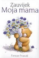 ZAUVIJEK MOJA MAMA