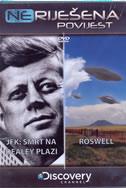 NERIJEŠENA POVIJEST DVD 4 - JFK SMRT NA DEALEY PLAZI, ROSWELL