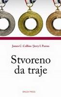 STVORENO DA TRAJE - james c. collins