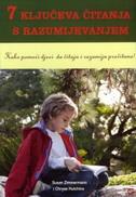 7 KLJUČEVA ČITANJA S RAZUMIJEVANJEM - susan zimmermann, chryse hutchins