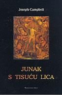 JUNAK S TISUĆU LICA - joseph campbell
