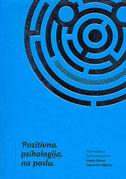 POZITIVNA PSIHOLOGIJA NA POSLU - dubravka miljković, majda rijavec
